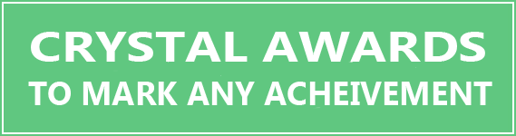 Crystal Awards - Appropriate way to mark an achievement